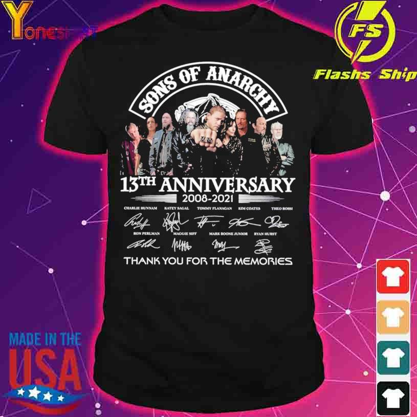 Official Son of Anarchy 13TH Anniversary 2008 2021 thank you for the memories signatures shirt