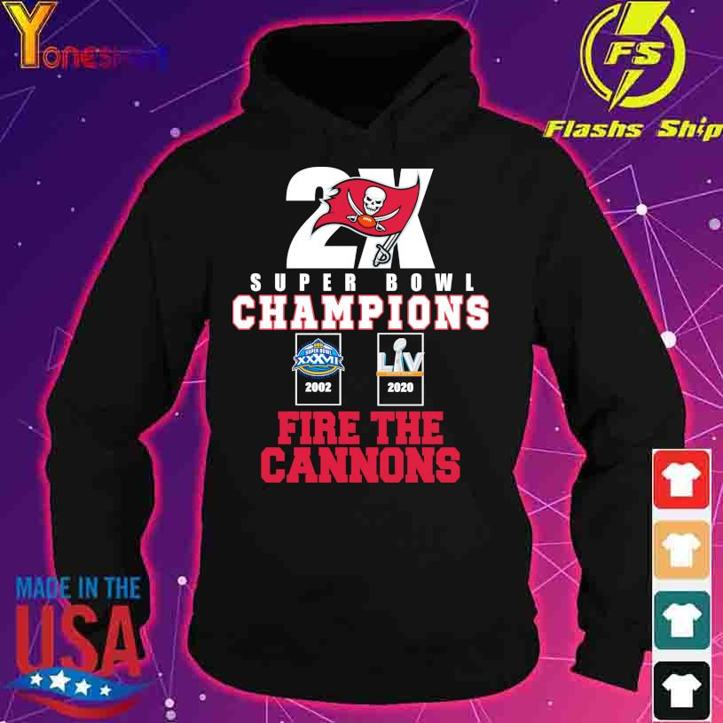 Tampa Bay Buccaneers 2X super Bowl champions fire the Cannons s hoodie