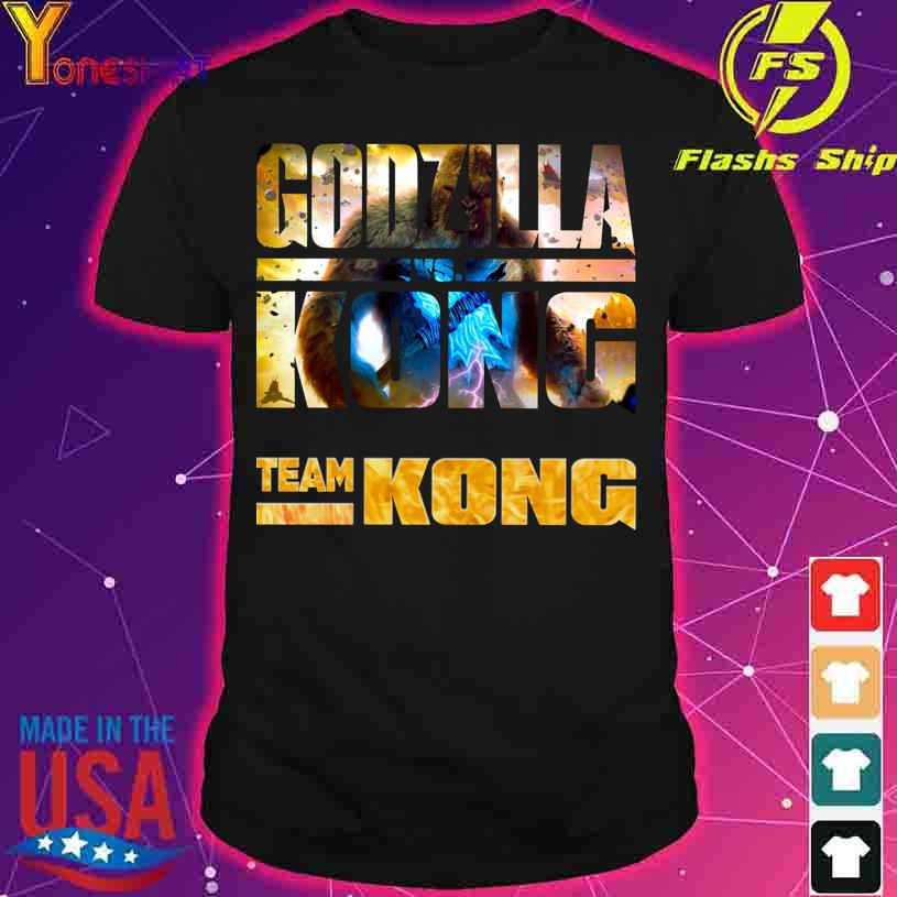 Godzilla Vs Kong Team Kong shirt
