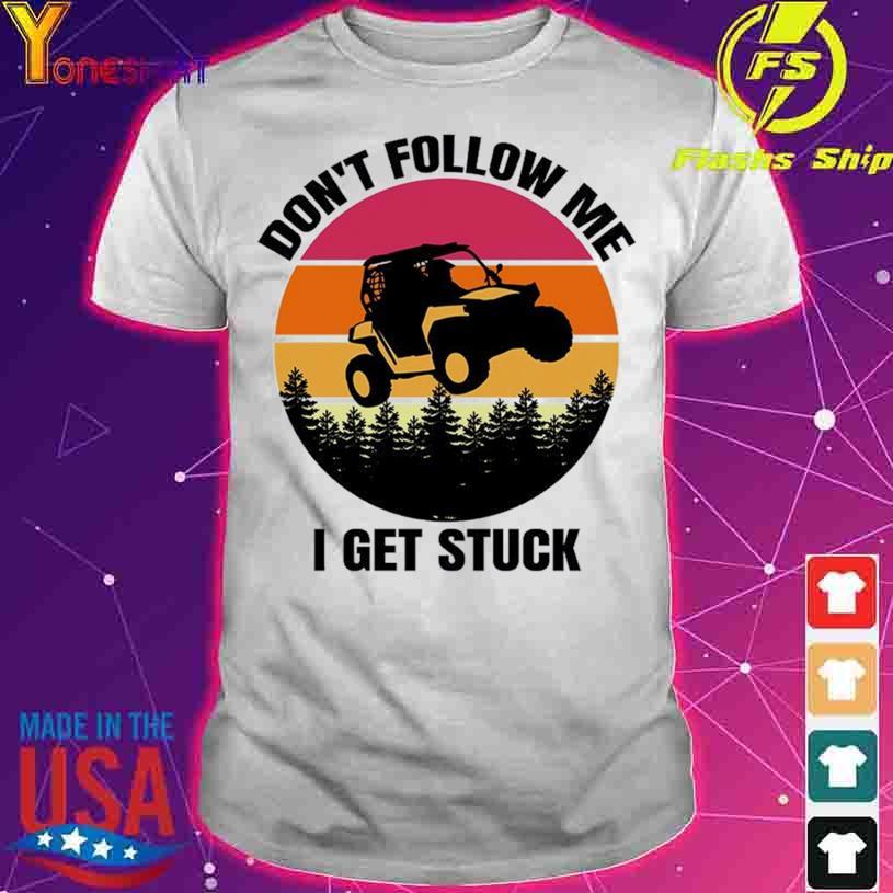 Jeep Don't follow me I get Struck vintage shirt