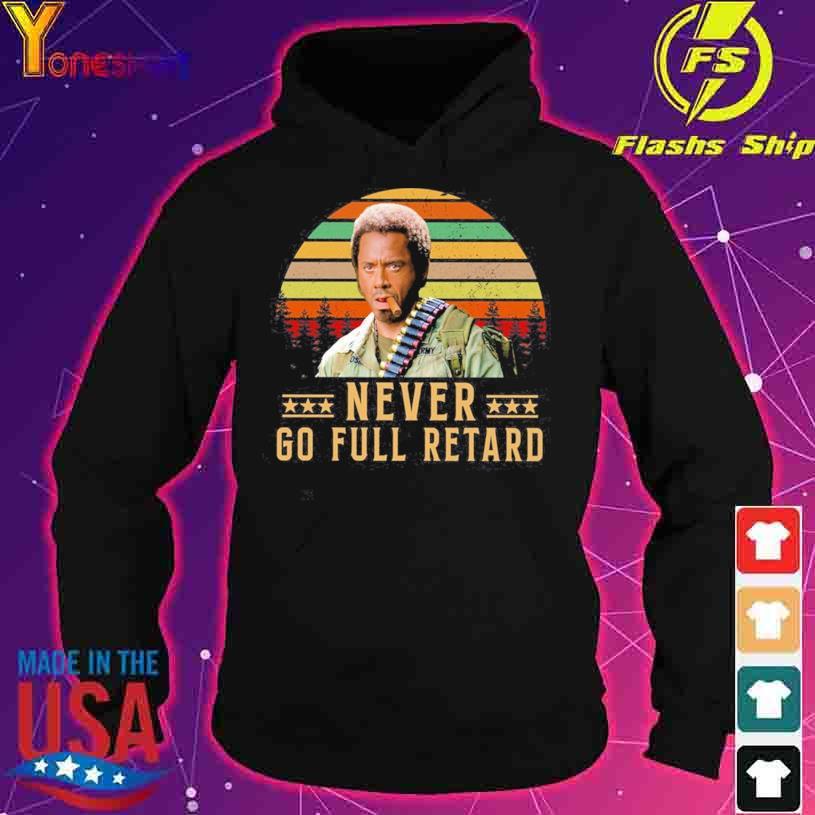 Kirk Lazarus Never Go Full Retard vintage s hoodie