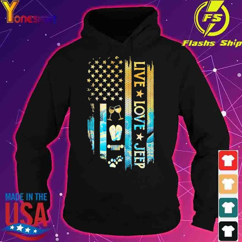 Live love Jeep s hoodie