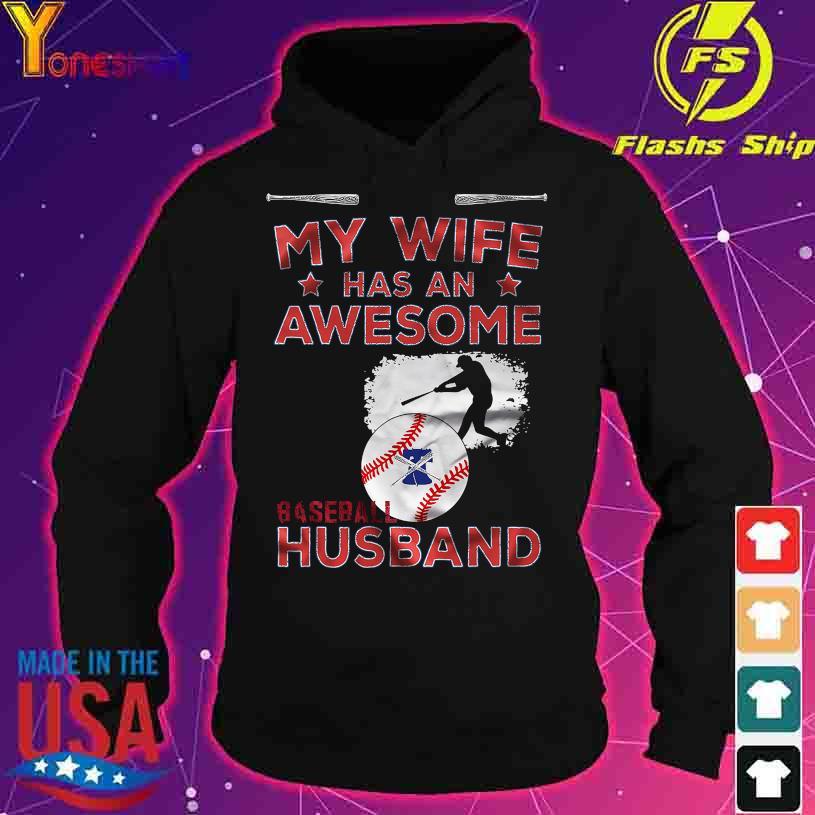 My Wife has an Awesome Baseball Husband s hoodie