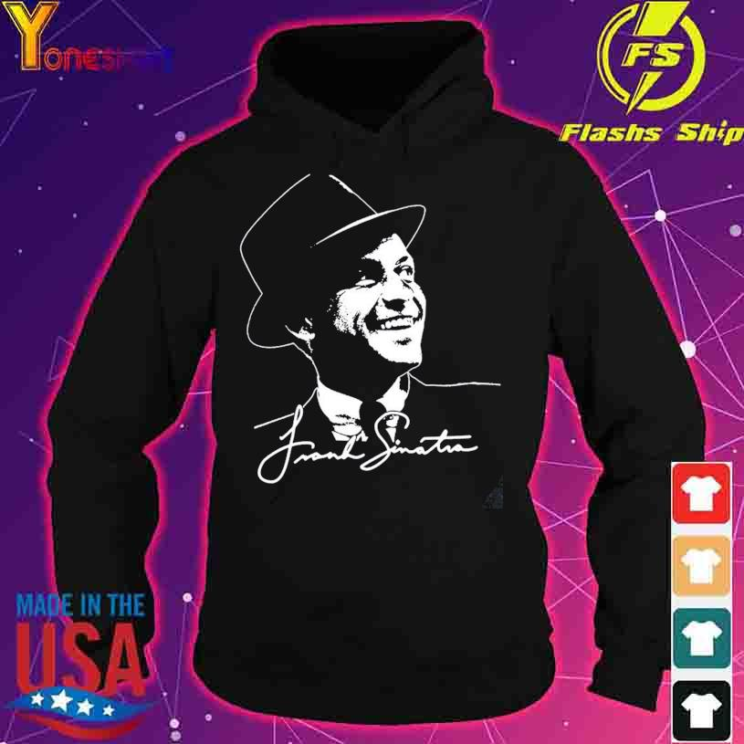 Rip Frank Sinatra Thank You for the memories signature s hoodie