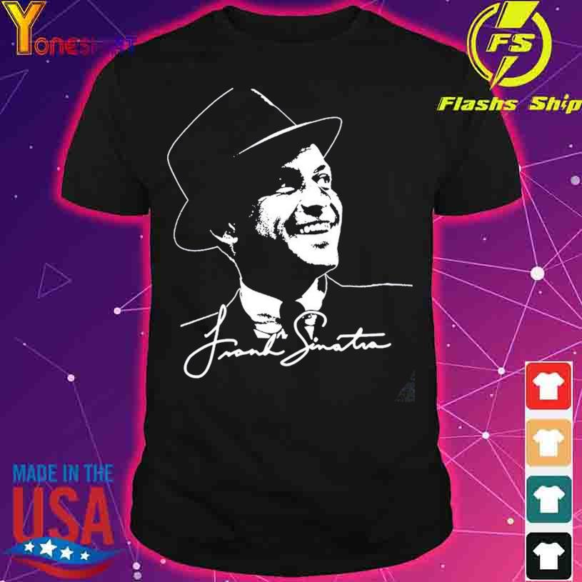 Rip Frank Sinatra Thank You for the memories signature shirt