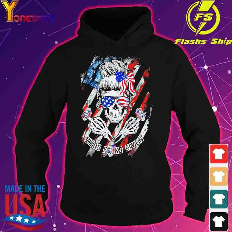 Skull zero Fucks given American Flag s hoodie