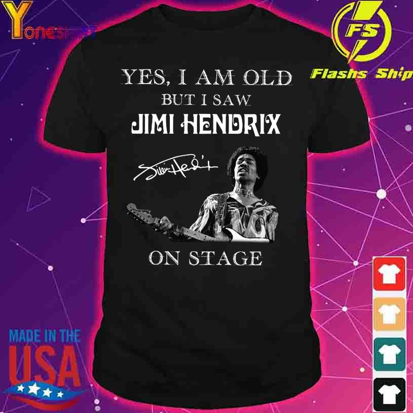 Yes I am old but I saw Jimi Hendrix on stage signature shirt