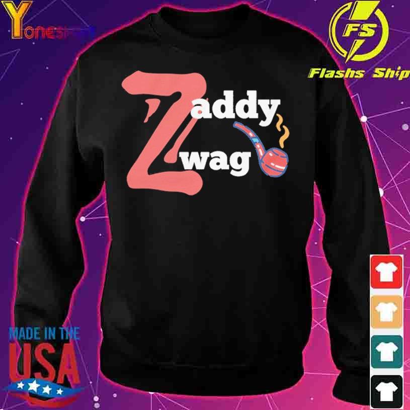 Zaddy Zwag s sweater