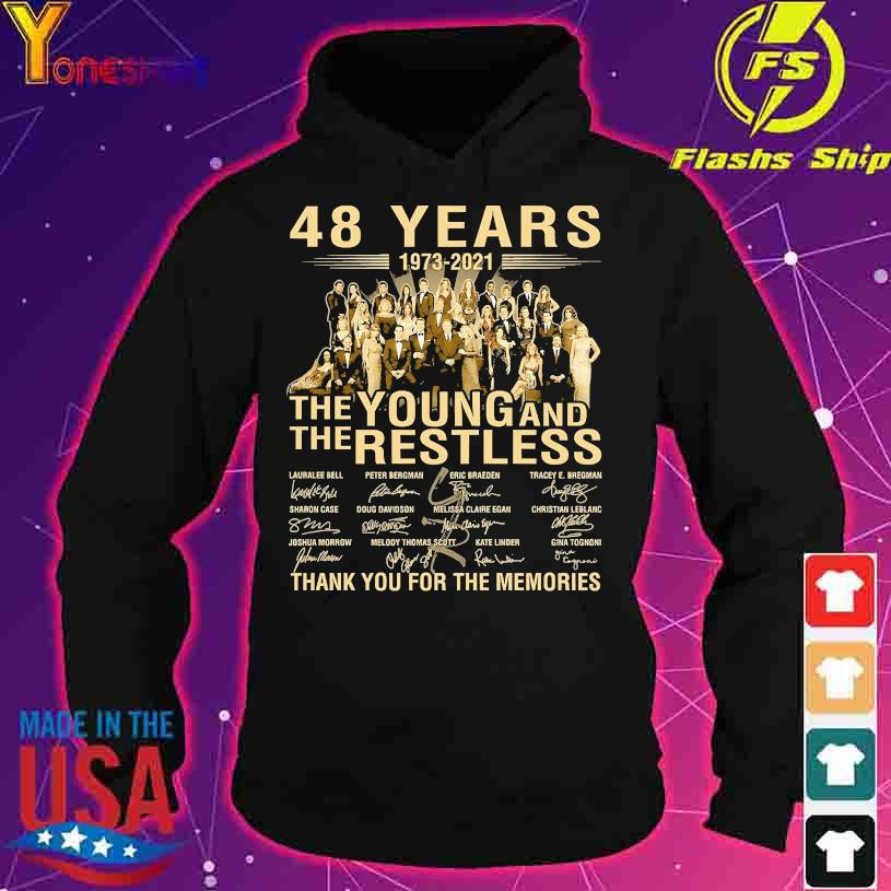 48 years 1973 2021 the Young and the restless thank you for the memories signature s hoodie