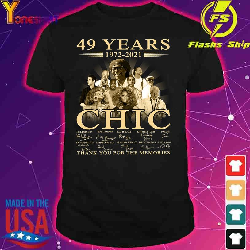 49 Years 1972 2021 Chic thank You for the memories signatures shirt
