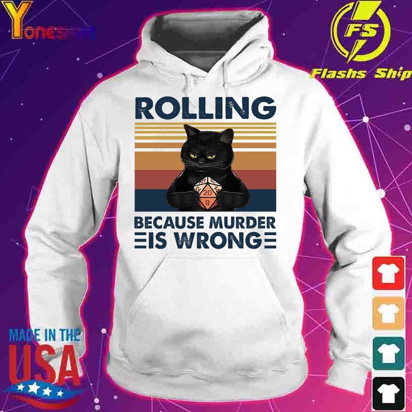 Black Cat Rolling because murder is wrong vintage s hoodie