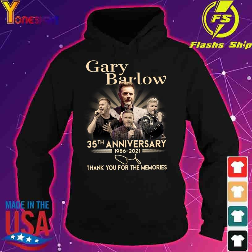 Gary Barlow 35TH Anniversary 1986 2021 thank You for the memories signatures s hoodie