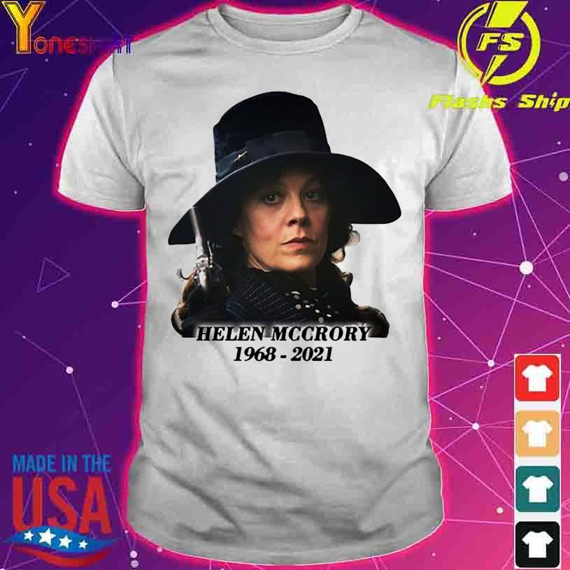 Helen Mccrory 1968 2021 Shirt