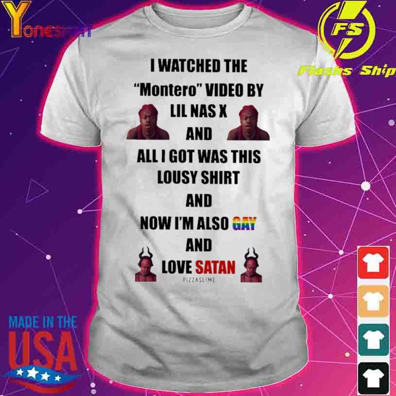 I Watched The Montero Video By Lil Nas X And I Got Was This Lousy Shirt