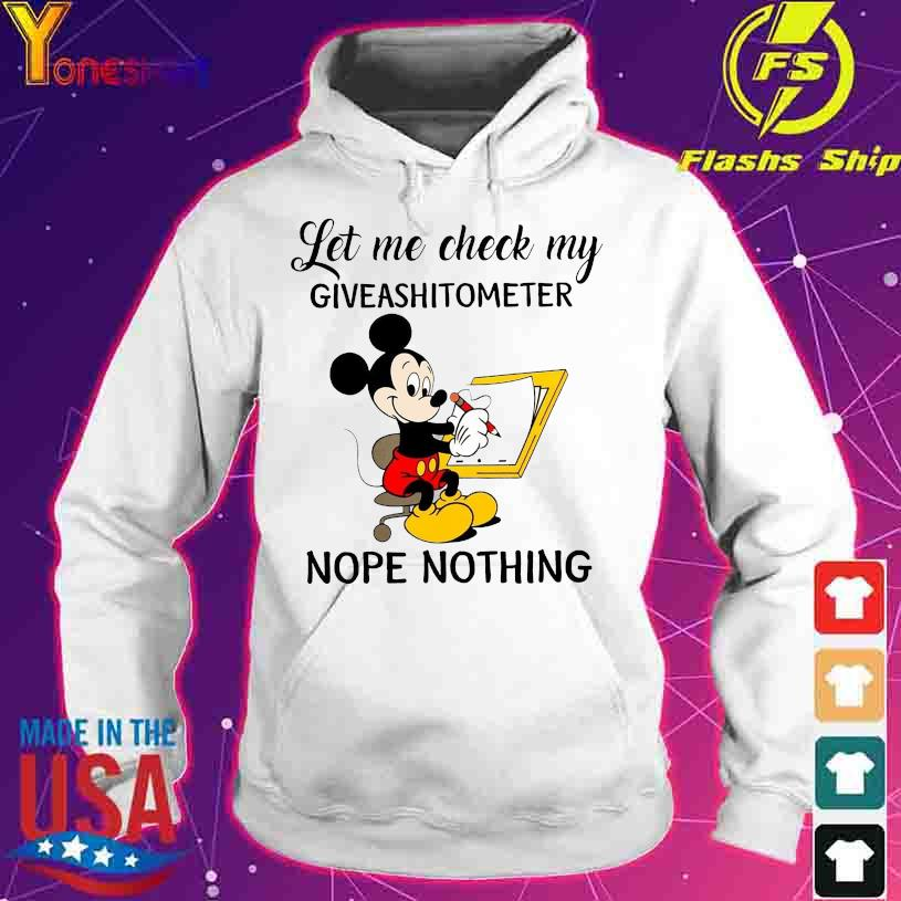 Mickey Mouse Let Me Check My Giveashitometer Nope Nothing s hoodie
