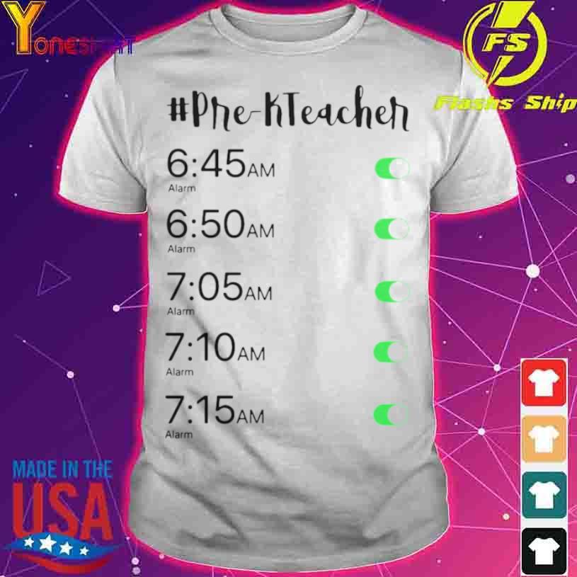 Official Alarm Clock Pre K Teacher Shirt