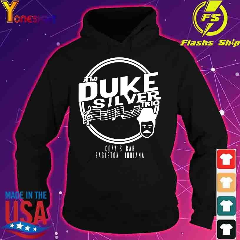 Official The Duke silver trio Cozy's bar Eagleton Indiana s hoodie