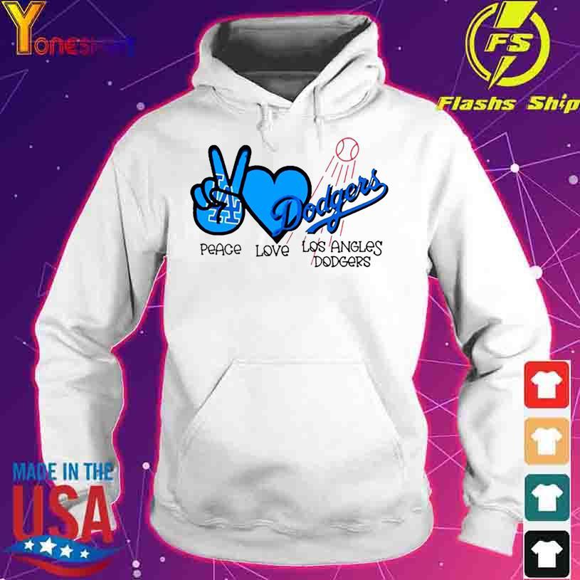 Peace love Los Angeles Dodgers s hoodie
