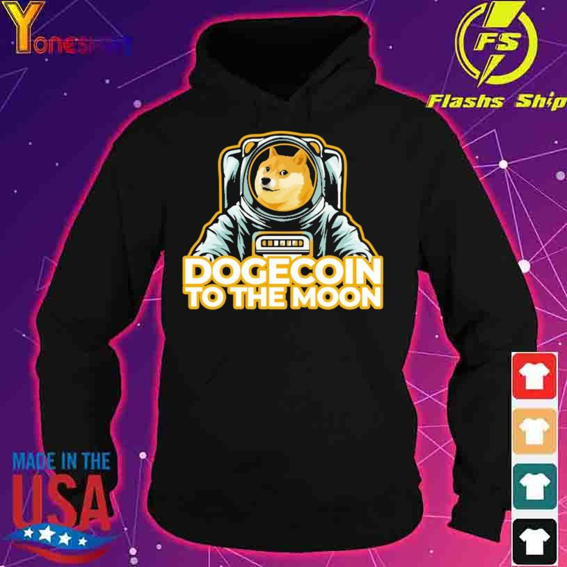 Shiba Dogecoin To The Moon Shirt hoodie