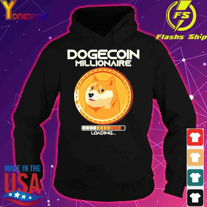 Shiba Inu Dogecoin Millionaire Loading s hoodie
