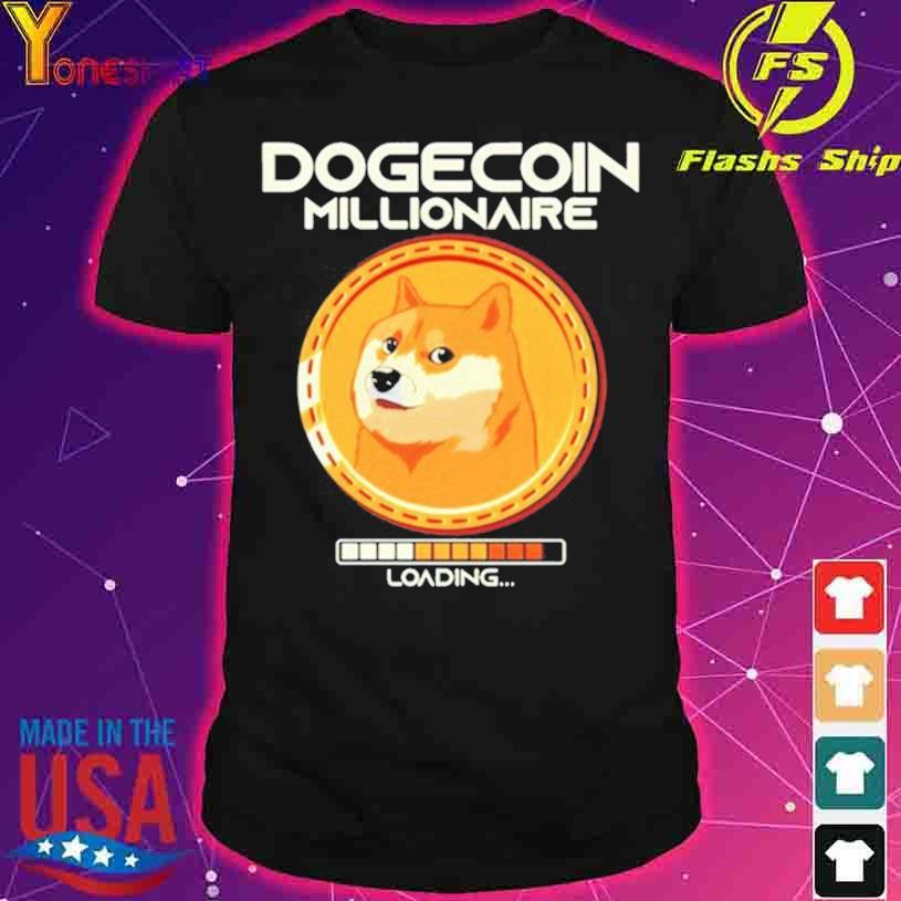 Shiba Inu Dogecoin Millionaire Loading shirt