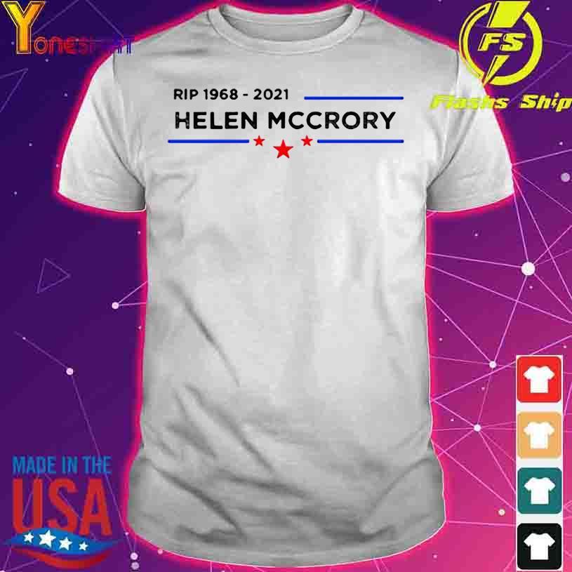 Star Rip 1968 2021 Helen Mccrory shirt