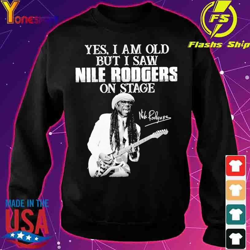Yes I am old but I saw Nile Rodgers on stage signature s sweater