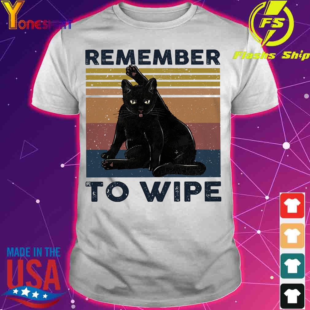 Cat Remember to wipe vintage shirt