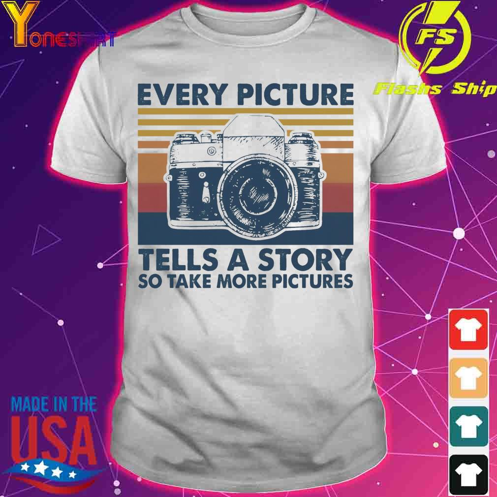 Every picture Tells a story so take more pictures vintage shirt