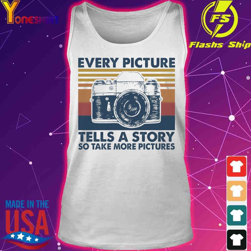 Every picture Tells a story so take more pictures vintage s tank top