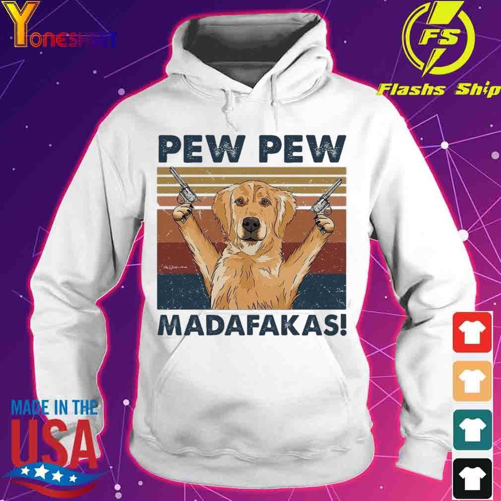 Golden Retriever pew pew madafakas vintage s hoodie
