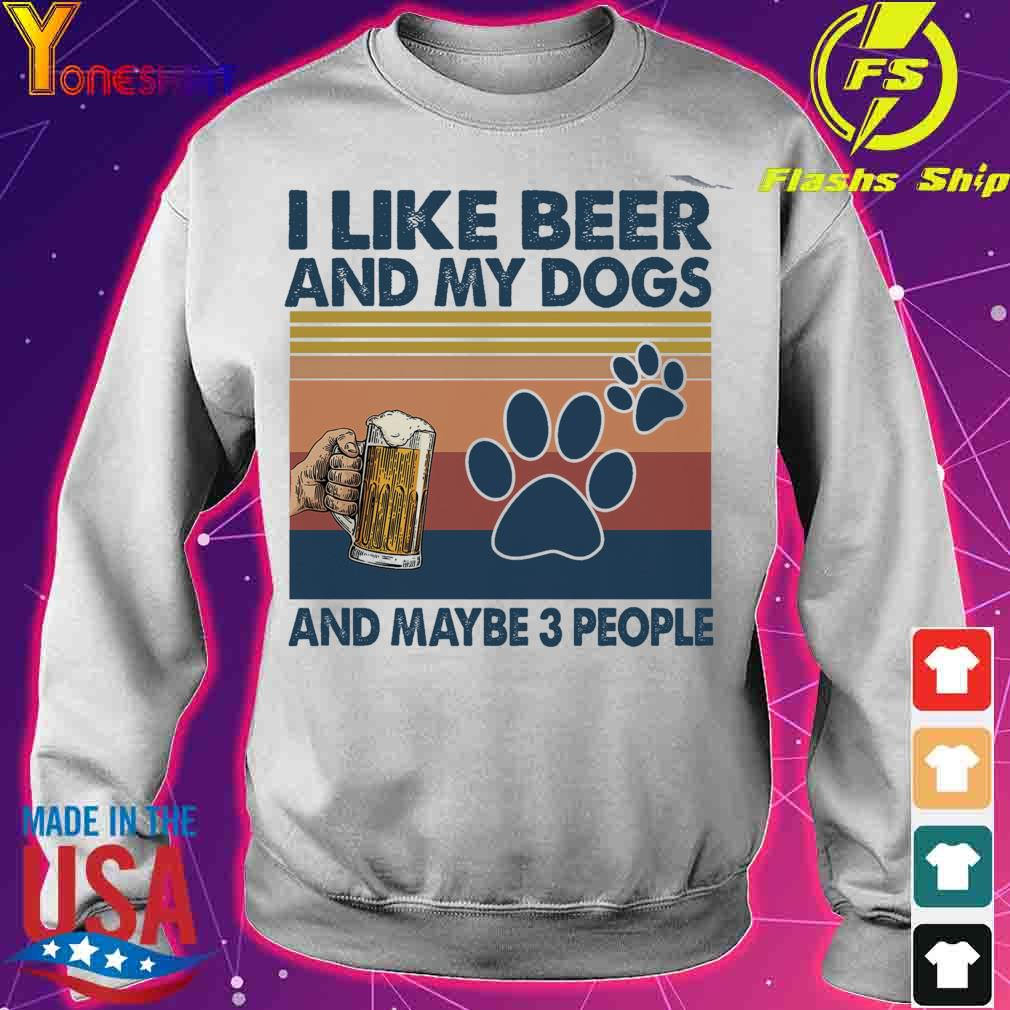 I like beer and My dogs and maybe 3 people vintage s sweater
