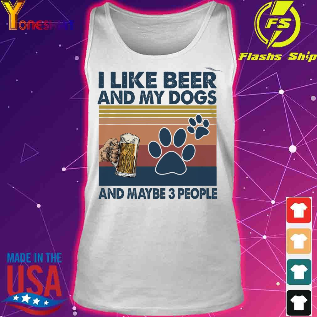 I like beer and My dogs and maybe 3 people vintage s tank top