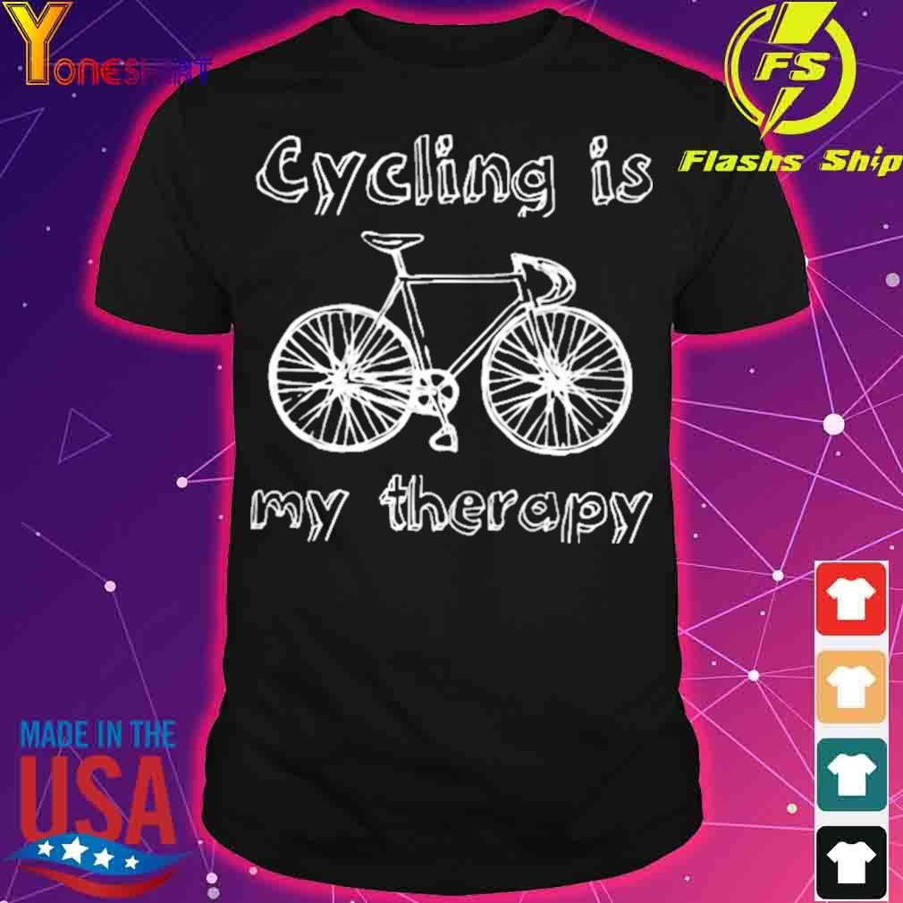 Cycling is My therapy shirt