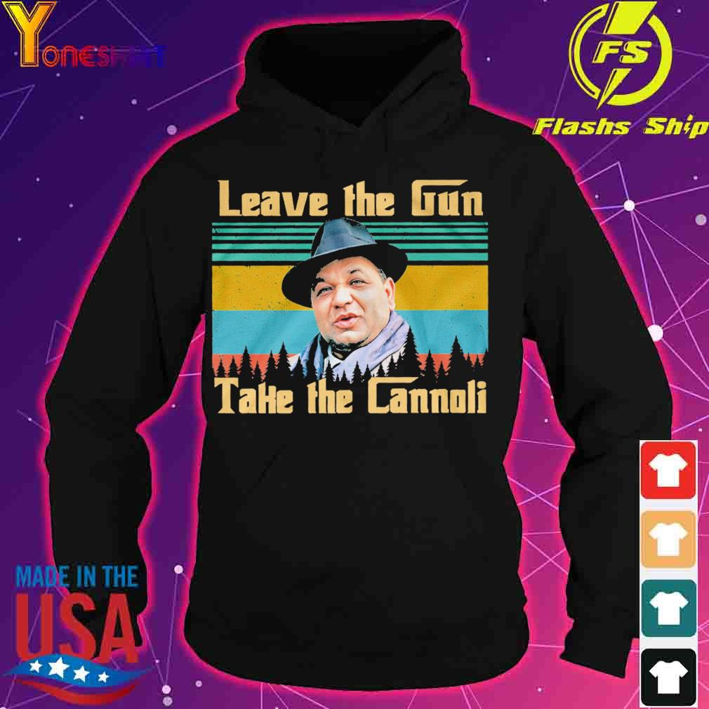 Leave the Gun take the Cannoli vintage s hoodie