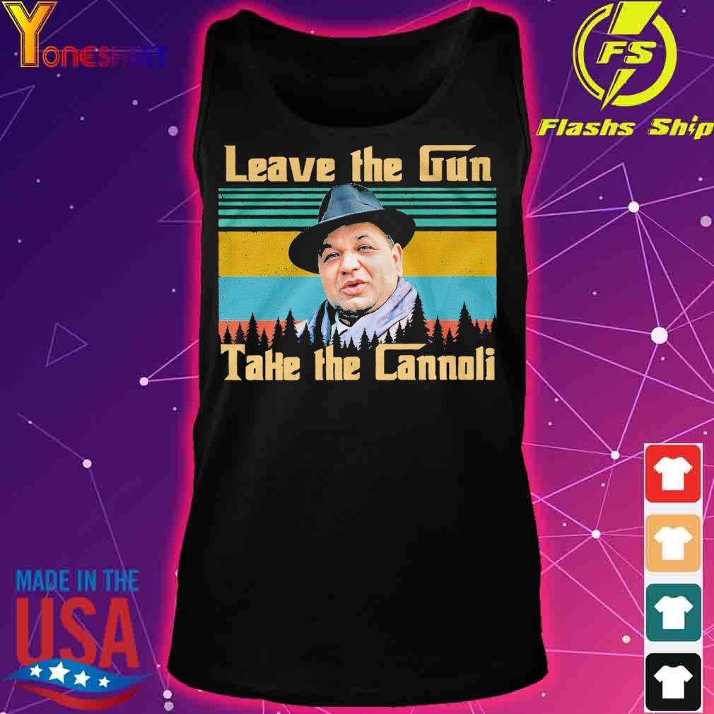 Leave the Gun take the Cannoli vintage s tank top