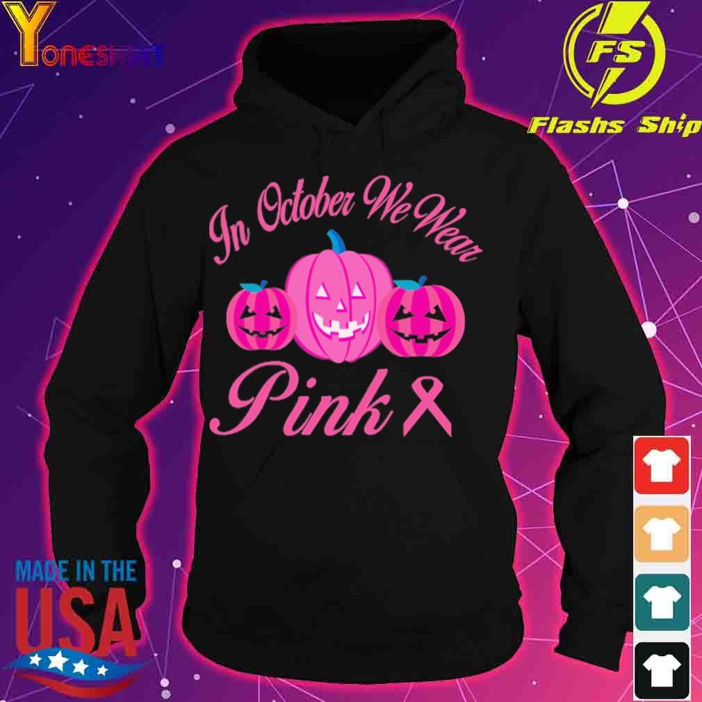 Pumpkin In october we wear Pink s hoodie