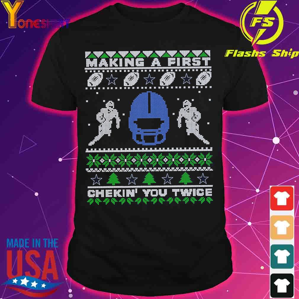 Cowboys Making a first chekin' You twice shirt