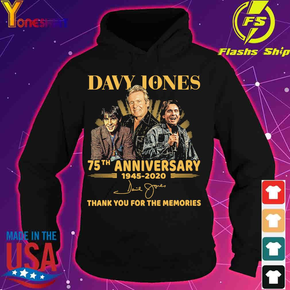 Davy Jones 75th anniversary 1945 2020 thank You for the memories signature s hoodie