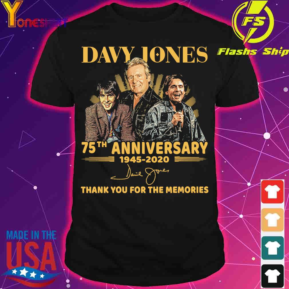 Davy Jones 75th anniversary 1945 2020 thank You for the memories signature shirt
