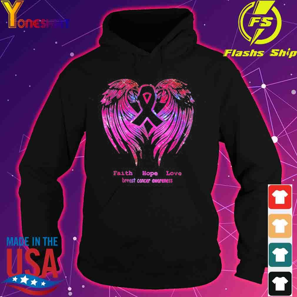 Faith Hope Love Breast Cancer Awareness Pink Wings Shirt hoodie