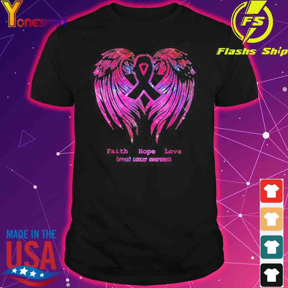 Faith Hope Love Breast Cancer Awareness Pink Wings Shirt