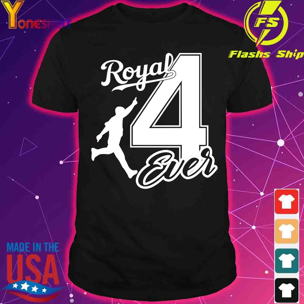 Kansas city Royal 4 ever shirt