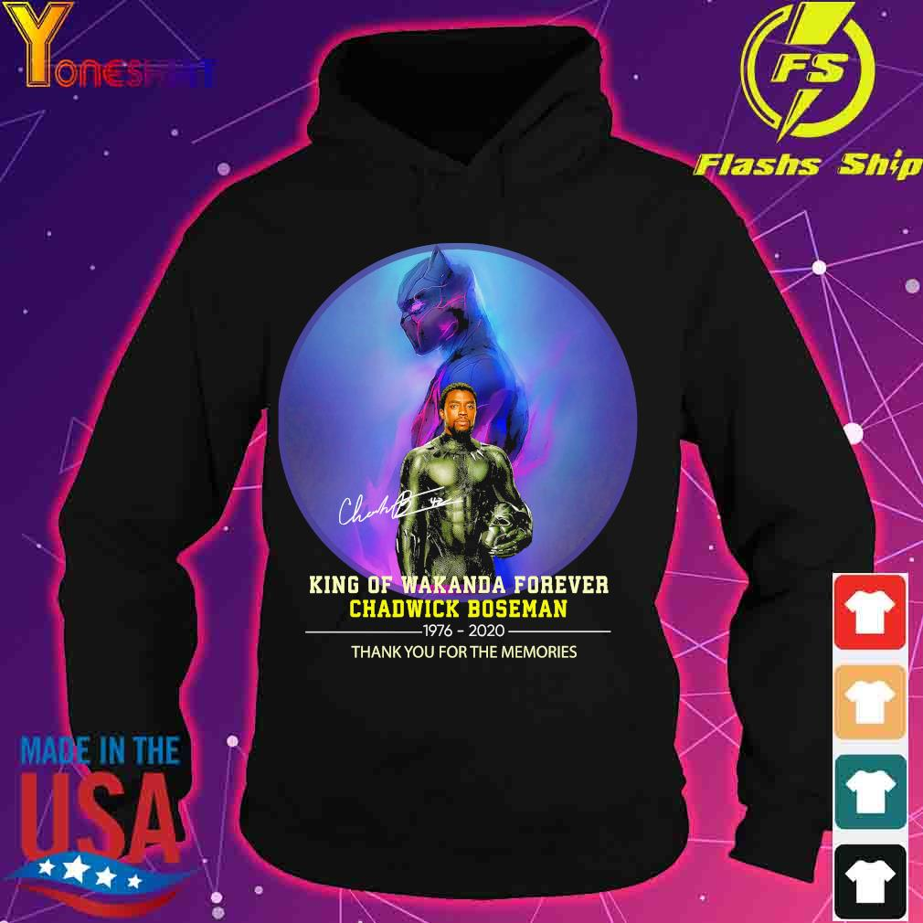Official King of Wakanda forever Chadwick Boseman 1976 2020 thank You for the memories signature s hoodie