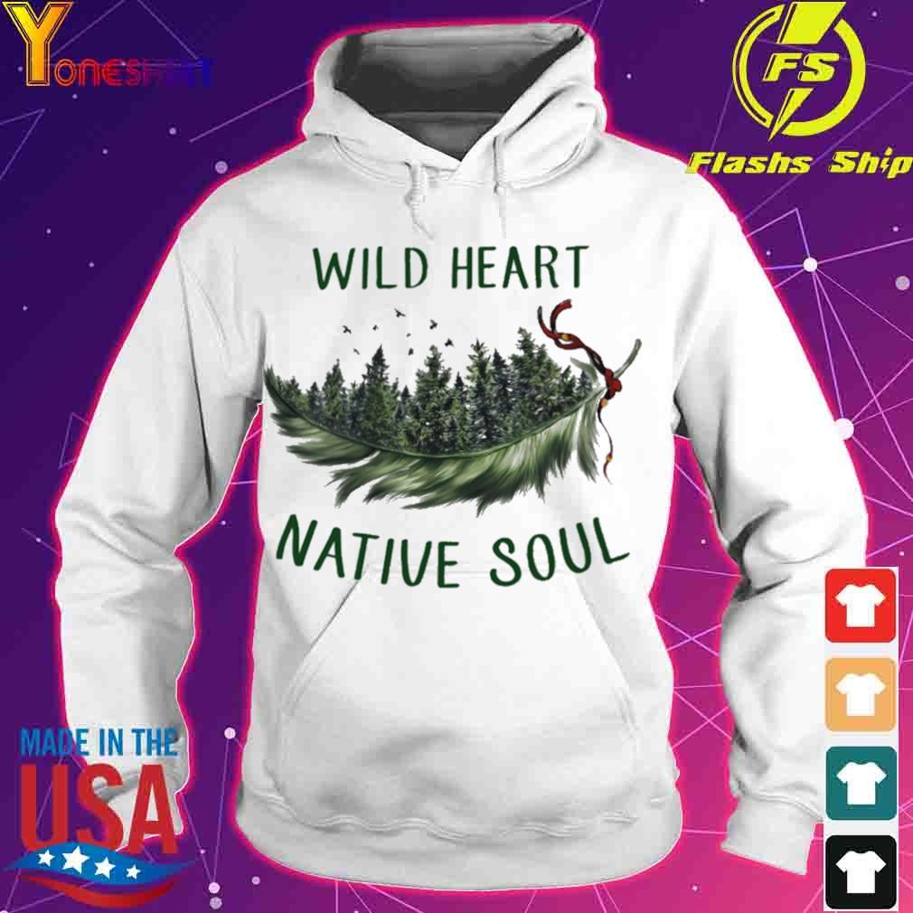 Wild heart native soul s hoodie