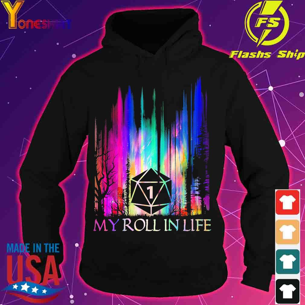 1 My roll in life s hoodie