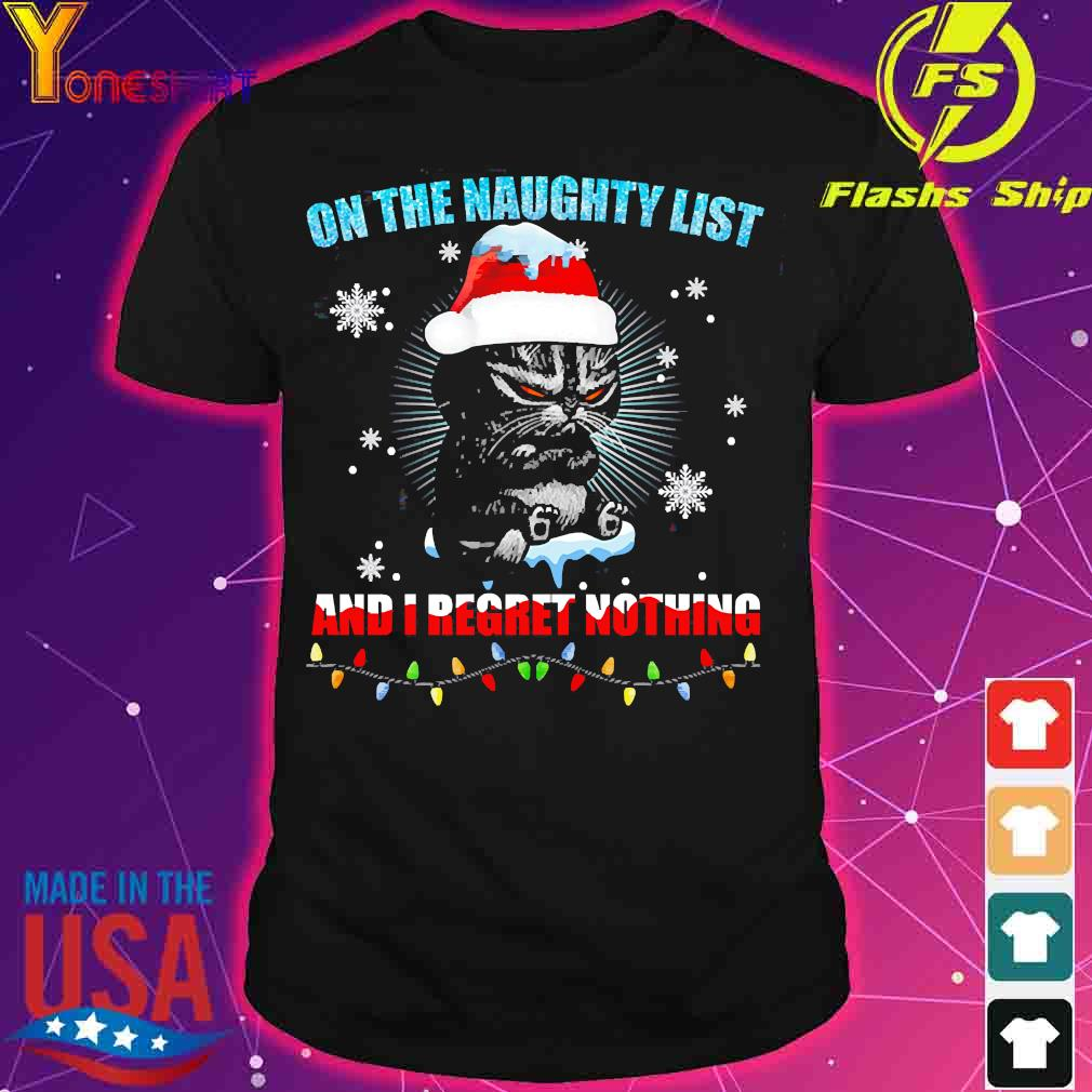 Cat agario on the naughty list and I regret nothing shirt