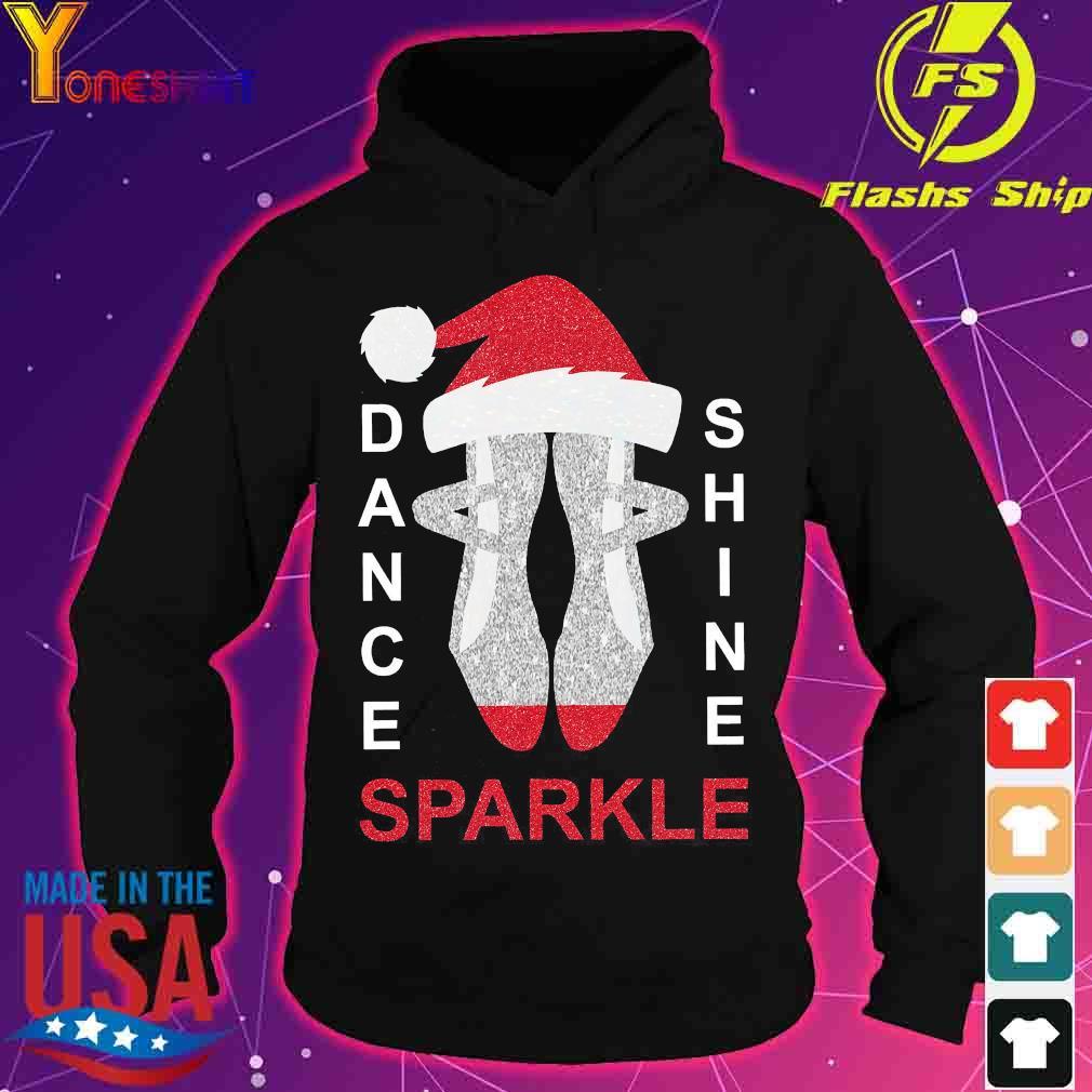 Dance shine sparkle Christmas s hoodie