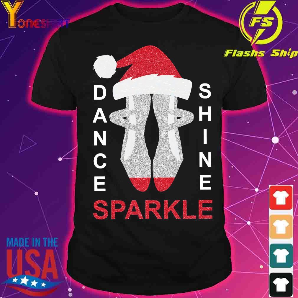 Dance shine sparkle Christmas shirt