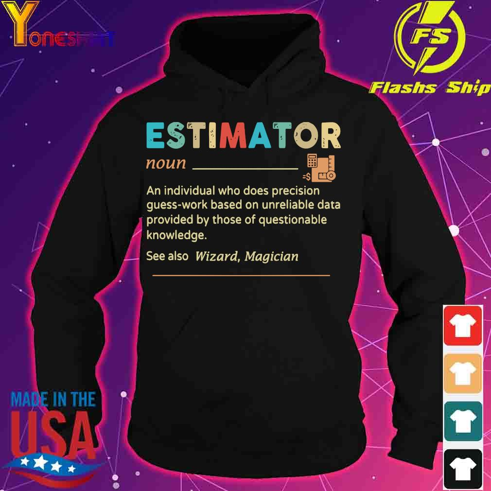 Estimator definition s hoodie